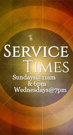 Service Times | Sundays at 11am & 6pm | Wednesday at 7pm